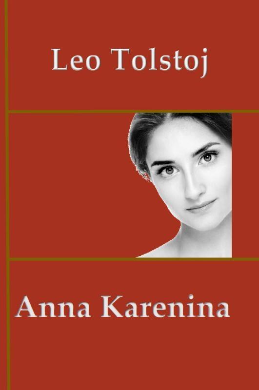 Leo Tolstoj,Anna Karenina
