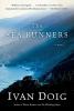 Doig, Ivan,The Sea Runners