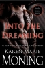 Moning, Karen Marie,Into the Dreaming