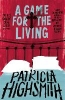 Highsmith, Patricia,A Game for the Living