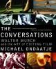 Ondaatje, Michael,The Conversations