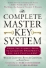 Gladstone, William,   Greninger, Richard,   Selby, John,The Complete Master Key System