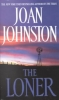 Johnston, Joan,The Loner