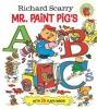 Scarry, Richard,Richard Scarry Mr. Paint Pig`s ABC`s (Richard Scarry)