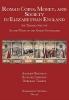 Burnett, Andrew,Roman Coins, Money, and Society in Elizabethan England