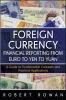 Rowan, Robert,Foreign Currency Financial Reporting from Euros to Yen to Yuan