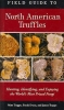 Trappe, Matt,   Evans, Frank,   Trappe, James M.,Field Guide to North American Truffles