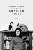 Piercy, Marge,Braided Lives