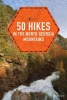 Molloy, Johnny,Explorer`s Guide 50 Hikes in the North Georgia Mountains