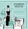Hess, Megan,Fashion House