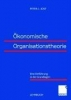 Jost, Peter-J.,Ökonomische Organisationstheorie