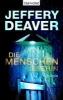 Deaver, Jeffery,Die Menschenleserin