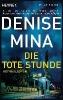 Mina, Denise,Die tote Stunde