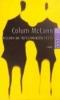 McCann, Colum,Fischen im tiefschwarzen Fluß