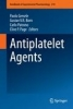 Paolo Gresele,   Gustav V. R Born,   Carlo Patrono,   Clive P. Page,Antiplatelet Agents