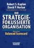 Norton, David P.,Die strategiefokussierte Organisation
