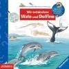 ,Wieso? Weshalb? Warum? Wir entdecken Wale und Delfine