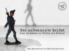 Der unbekannte Soldat,Zum Andenken an Bertha von Suttner