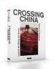 Goodrow, Gèrard A.,CROSSING CHINA - Special Edition