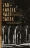 Van kansel naar barak,gevangen Nederlandse predikanten 1940-1947 en de cultuur van herinnering