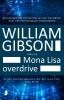 William  Gibson,Mona Lisa overdrive