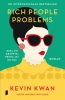 Kevin  Kwan,Rich People Problems