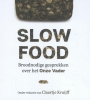 <b>Claartje  Kruijff</b>,Slowfood