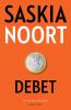 <b>Saskia  Noort</b>,Debet