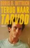 Boris  Dittrich,Terug naar Tarvod