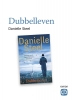 <b>Danielle  Steel</b>,Dubbelleven - grote letter uitgave