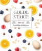 <b>Drees  Koren</b>,Goede start! - Fresh & Healthy