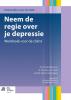 J.  Wiersma, Anneke van Schaik, Patricia van Oppen,Neem de regie over je depressie