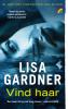 Lisa  Gardner ,Vind haar