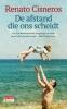 <b>Renato  Cisneros</b>,De afstand die ons scheidt
