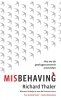<b>Richard  Thaler</b>,Misbehaving
