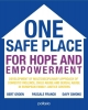 Pascale  Franck, Bert  Groen, Davy  Simons,One safe place for hope and empowerment