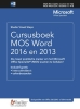 Studio Visual Steps,Cursusboek MOS Word 2016 en 2013