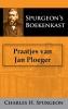 <b>C.H.  Spurgeon</b>,Praatjes van Jan Ploeger