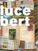 <b>Lisa  Kuitert, Ton den Boon, Maia  Swaanswijk</b>,Lucebert - De zin van het lezen