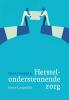 Joyce  Langedijk,Praktijkboek herstelondersteunende zorg