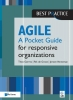 Jeroen  Venneman Theo  Gerrits  Rik de Groot,Agile for responsive organizations – A Pocket Guide