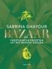 <b>Sabrina  Ghayour</b>,Bazaar