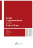 ,Legal Argumentation and the Rule of Law