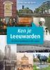 <b>Pieter van der Ende</b>,Ken je Leeuwarden?