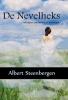 Inge  Schuiten Albert  Steenbergen,De Nevelheks