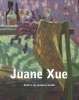 <b>Li  Fang, Fons  Asselbergs, Henk van den Broek, Ruud  Broekhuizen, Adri  Colpaart</b>,Juane Xue - Color is my greatest wealth -hb-