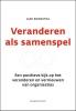 <b>Jaap  Boonstra</b>,Veranderen als samenspel