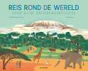 Agathe  Demois Elisabeth  Dumont-Le Cornec,Reis rond de wereld voor kleine ontdekkingsreizigers