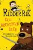 Vivian  French ,Ridder Rik - Een brekebeen beer