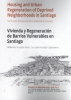 ,Housing and Urban Regeneration of Deprived Neighborhoods in Santiago